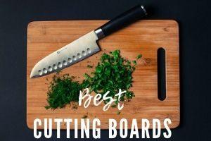 Best Cutting Boards