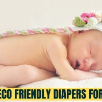 8 Best Eco Friendly Diapers for Baby (2021)